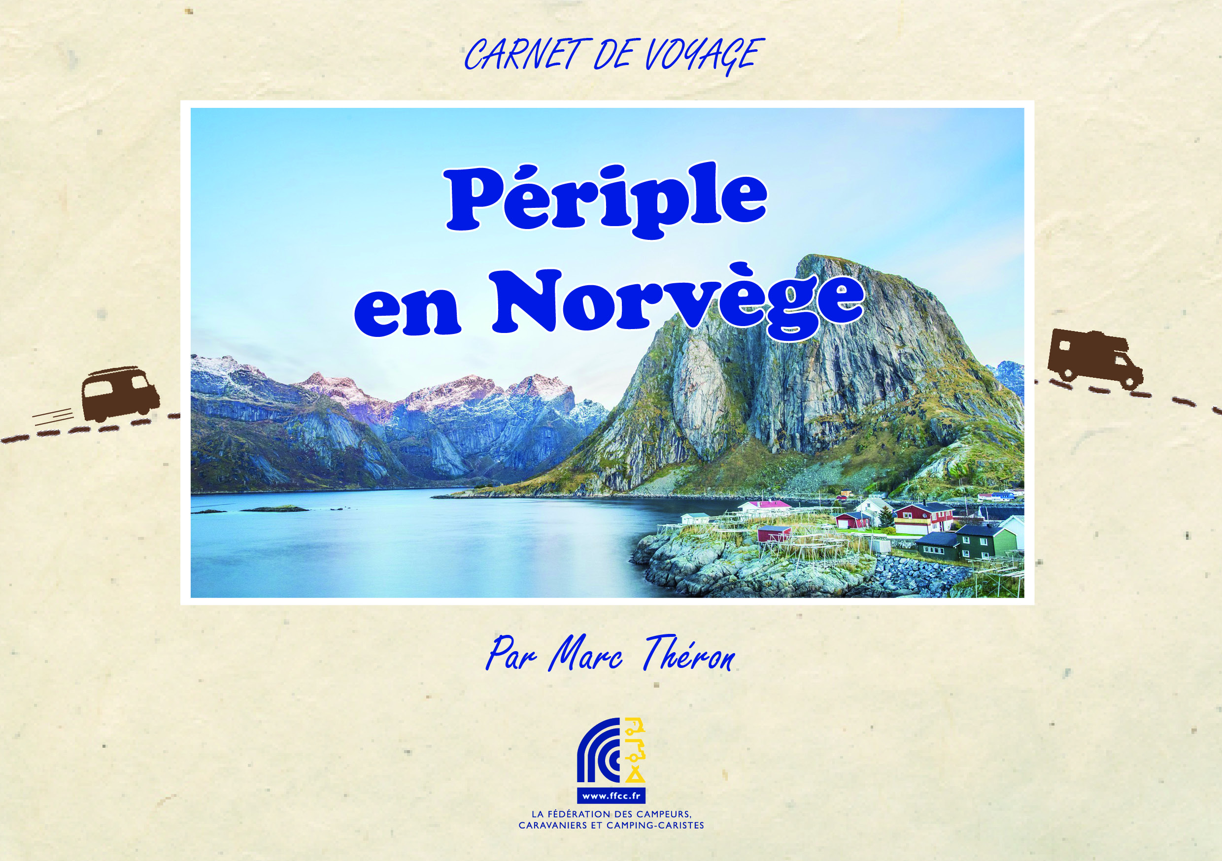 La Norvège - version papier